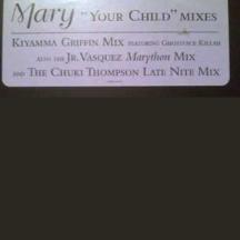 "Mary J. Blige, ""Your Child"" (Mosk)"