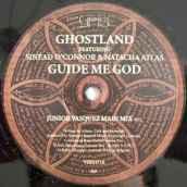 "Ghostland, ""Guide Me God"""