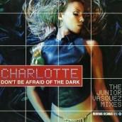 "Charlotte, ""Don't Be Afraid of the Dark"" (Mosk)"