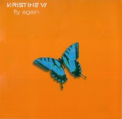 "Kristine W, ""Fly Again"" (Carrano)"