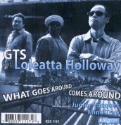 """GTS feat. Loleatta Holloway, """"What Comes Around Goes Around"""""""