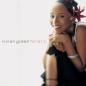 "Vivian Green, ""Fanatic"" (Carrano)"
