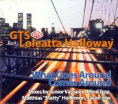 """GTS feat. Loleatta Holloway, """"What Comes Around Goes Around"""" (Mosk & Jorio)"""