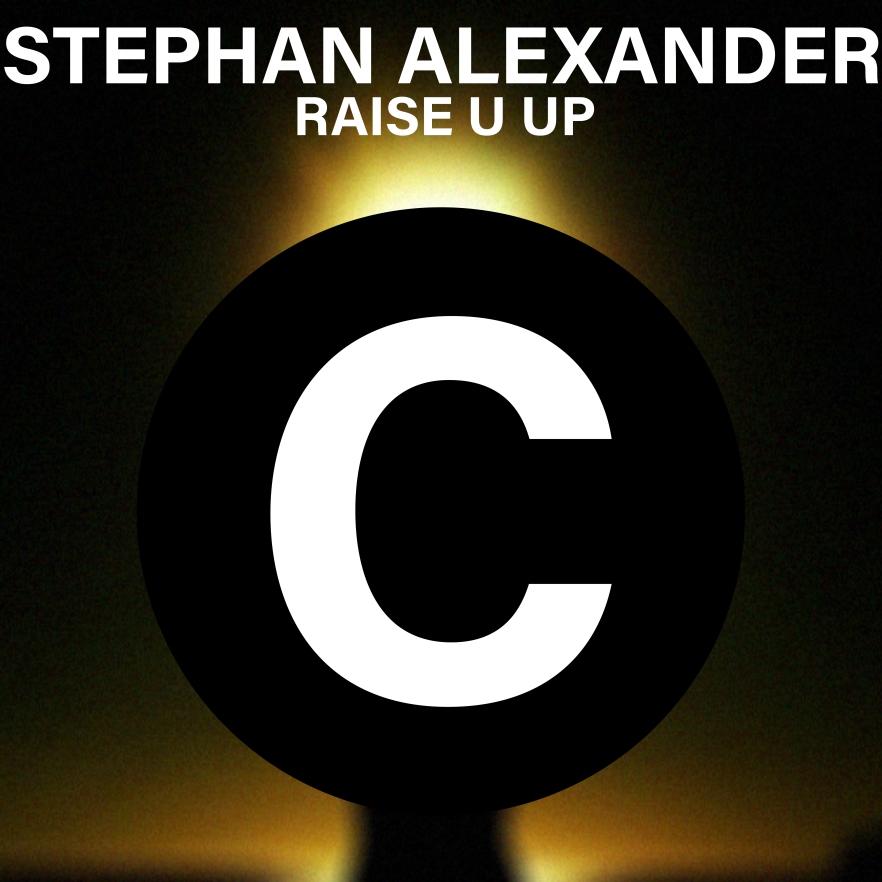 stephan alexander_raise u up.jpg
